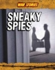 Sneaky Spies - Charlotte Guillain