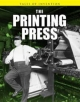 Printing Press - Richard Spilsbury;  Louise Spilsbury