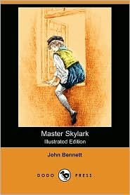 Master Skylark - John Bennett, Reginald B. Birch (Illustrator)