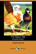 The Pigeon Tale (Illustrated Edition) (Dodo Press)