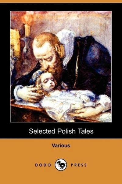Selected Polish Tales (Dodo Press) - Various