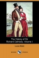 History of Sir Richard Calmady, Volume I (Dodo Press) - Lucas Malet