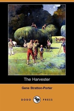 The Harvester (Dodo Press) - Stratton-Porter, Gene