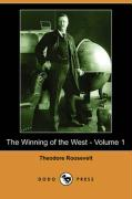 The Winning of the West - Volume 1 (Dodo Press)