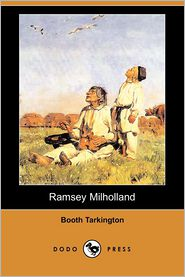 Ramsey Milholland - Booth Tarkington