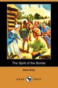 The Spirit of the Border (Dodo Press)