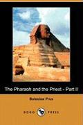 The Pharaoh and the Priest - Part II (Dodo Press)