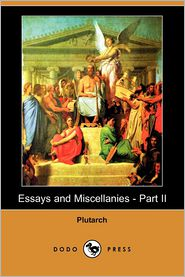 Essays And Miscellanies - Part Ii