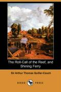 The Roll-Call of the Reef, and Shining Ferry (Dodo Press)
