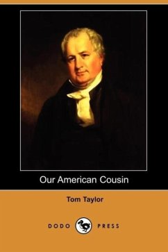 Our American Cousin - Taylor, Tom