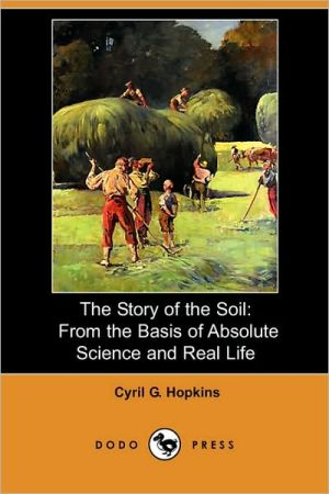 The Story Of The Soil - Cyril G. Hopkins