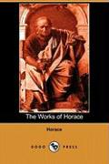 The Works of Horace (Dodo Press)