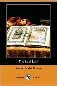 The Last Leaf - James Kendall Hosmer
