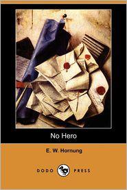 No Hero - E.W. Hornung