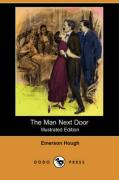 The Man Next Door (Illustrated Edition) (Dodo Press)