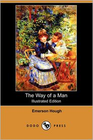 The Way Of A Man (Illustrated Edition)