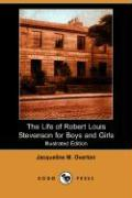 The Life of Robert Louis Stevenson for Boys and Girls (Illustrated Edition) (Dodo Press)