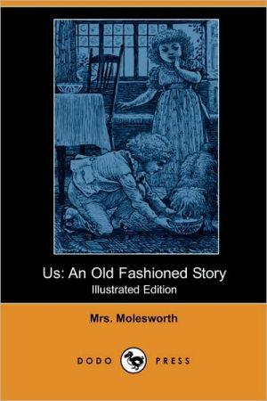 Us - Mrs. Molesworth, Walter Crane (Illustrator)