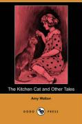 The Kitchen Cat and Other Tales (Dodo Press)