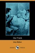 Our Frank (Dodo Press)