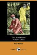The Hawthorns (Illustrated Edition) (Dodo Press)
