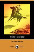 Under Handicap (Dodo Press)