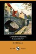 Great Possessions (Illustrated Edition) (Dodo Press)