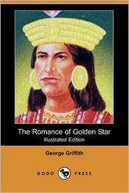 The Romance Of Golden Star (Illustrated Edition)