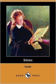 Bebee (Dodo Press) - Ouida