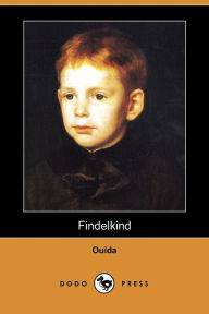Findelkind (Dodo Press) - Ouida