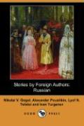 Stories by Foreign Authors: Russian (Dodo Press)
