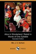 Alice in Wonderland: Retold in Words of One Syllable (Illustrated Edition) (Dodo Press)