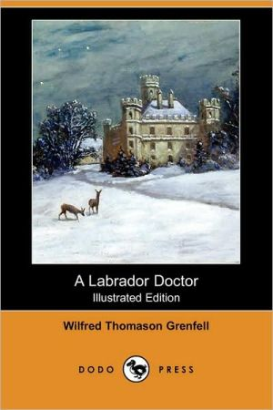 A Labrador Doctor (Illustrated Edition)