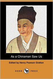 As a Chinaman Saw Us (Dodo Press)