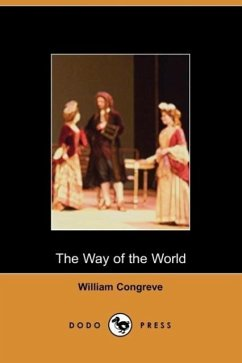 The Way of the World - Congreve, William William Congreve