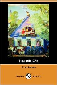 Howards End (Dodo Press) - E.M. Forster