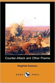 Counter-Attack and Other Poems - Siegfried Sassoon, Robert Nichols (Introduction)