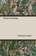 Landon, Edward: Picture Framing