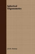 Donnay, J. D. H.: Spherical Trigonometry