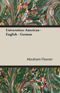 Universities - Flexner, Abraham