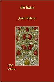 De Listo - Juan Valera