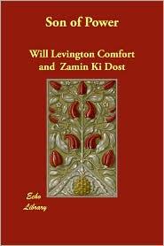 Son Of Power - Will Levington Comfort, Zamin Ki Dost