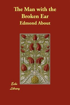 The Man with the Broken Ear - About, Edmond