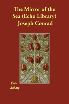 The Mirror of the Sea (Echo Library) - Conrad, Joseph