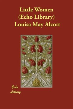 Little Women (Echo Library) - Alcott, Louisa May