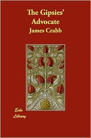 The Gipsies' Advocate - James Crabb