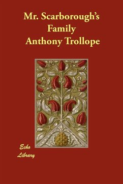 Mr. Scarborough's Family - Trollope, Anthony