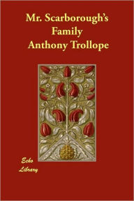 Mr. Scarborough's Family - Anthony Trollope