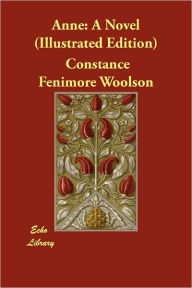Anne - Constance Fenimore Woolson