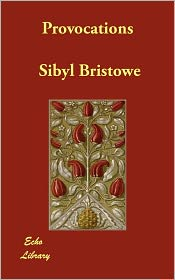 Provocations - Sibyl Bristowe, G. K. Chesterton (Introduction)